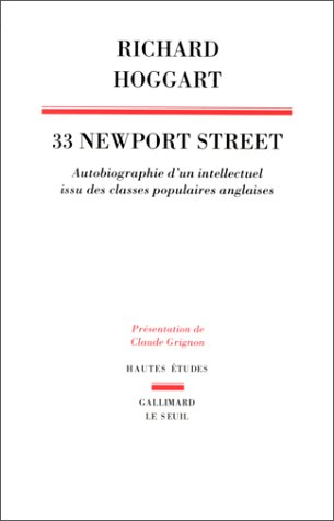 9782020122641: 33 Newport street : Autobiographie d'un intellectuel issu de classes populaires anglaises