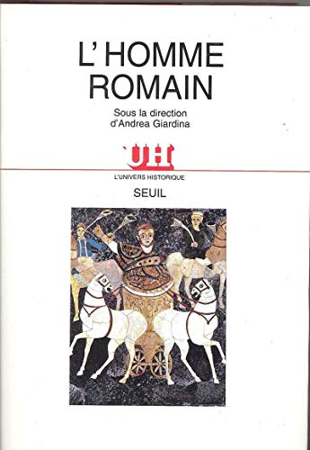L'Homme romain: Andreau, Jean; Giardina, Andrea