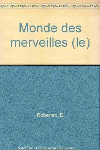 9782020123426: Le monde des merveilles : roman