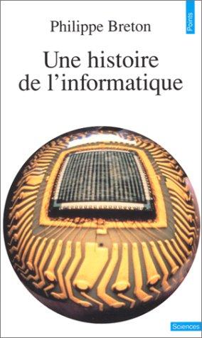 9782020123488: Une histoire de l'informatique