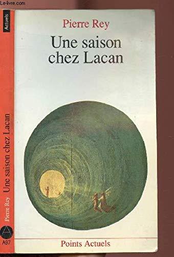 Une saison chez Lacan [Sep 01, 1990]: Pierre Rey