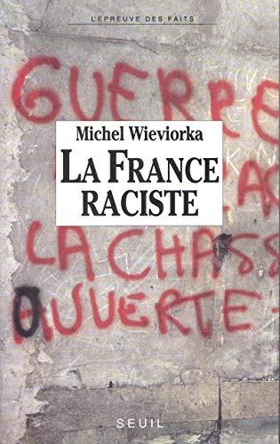 La France Raciste: Wieviorka, Michel