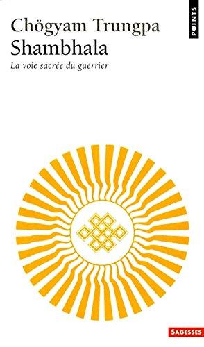 9782020126427: Shambhala: La voie sacrée du guerrier