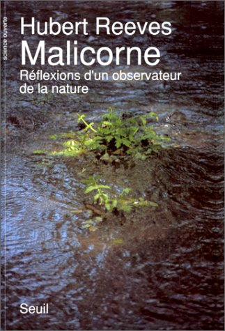 Malicorne , Reflexions D'un Observateur De La Nature: Hubert REEVES