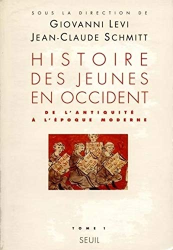 9782020127424: Histoire des jeunes en Occident. Tome 1, de l'antiquité à l'époque moderne (L'Univers historique)
