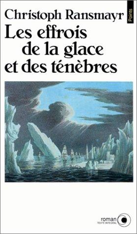 9782020128674: Les Effrois de la glace et des ténèbres