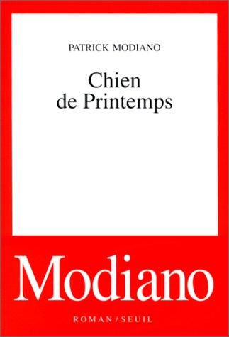Chien de printemps (Cadre rouge): Patrick Modiano
