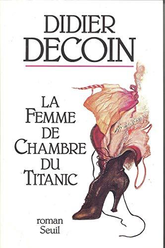 9782020129251: La Femme de chambre du Titanic