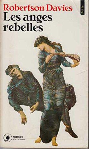 9782020129749: Les anges rebelles : roman
