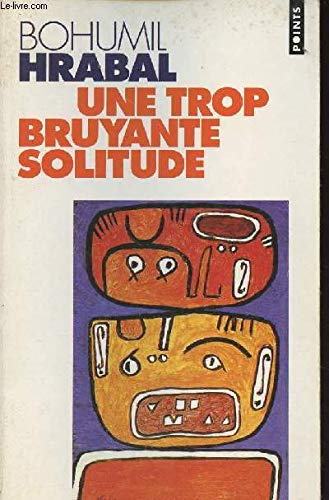 9782020129831: Une trop bruyante solitude (Points roman)