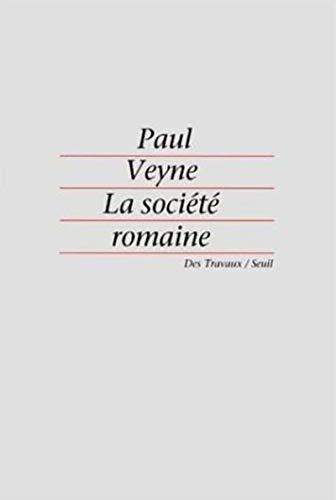 La société romaine: Paul Veyne