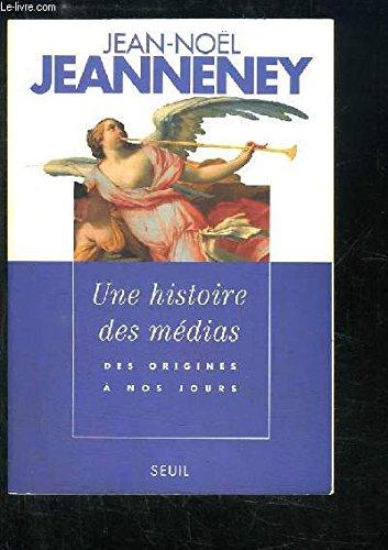9782020131148: Une Histoire DES Medias (French Edition)