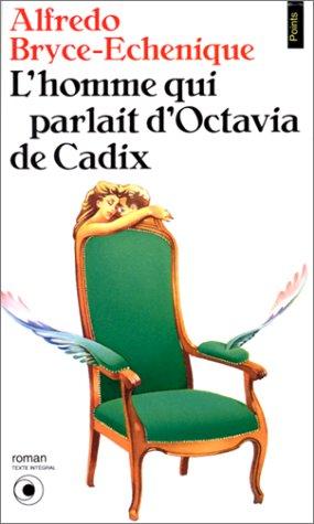 9782020131353: L'Homme qui parlait d'Octavia de Cadix