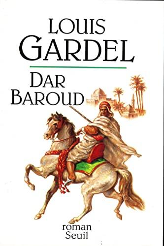 9782020131803: Dar Baroud: Roman (French Edition)