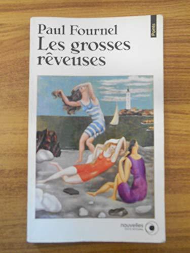 9782020133050: Les grosses rêveuses (Points roman)