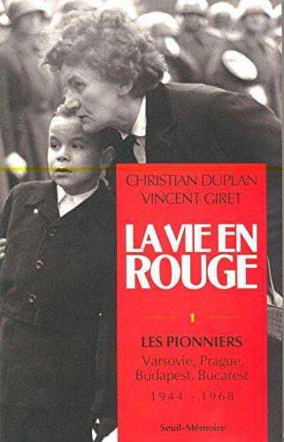 9782020133135: La Vie en rouge, tome 1 : les Pionniers