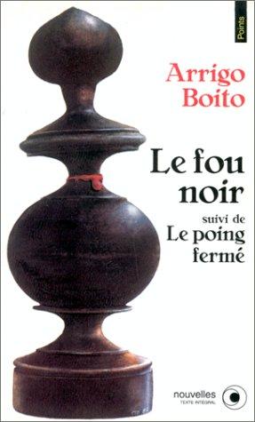 9782020133258: Le fou noir. suivi de Le poing fermé (Points)
