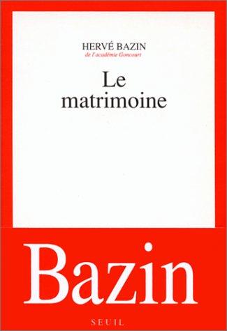 9782020133401: Le Matrimoine: Roman