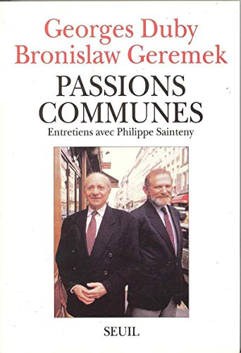 9782020134101: Passions communes: Entretiens avec Philippe Sainteny (French Edition)
