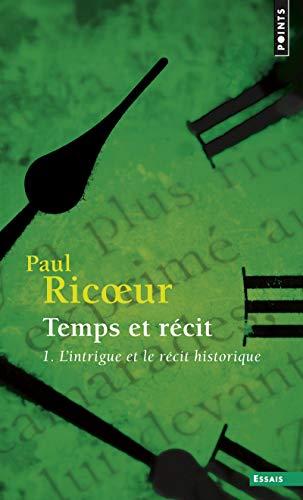 9782020134521: Temps et recit, tome 1: L'intrique et le recit historique