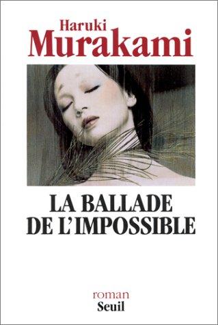 9782020134736: La ballade de l'impossible (Cadre vert)