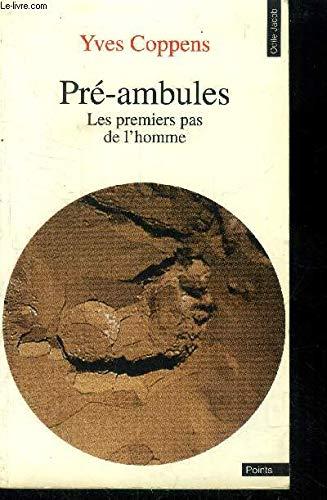 9782020135085: Pré-ambules : Les premiers pas de l'homme