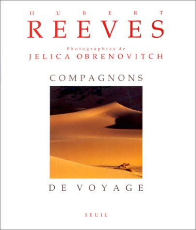 Compagnons de voyage (French Edition): Reeves, Hubert