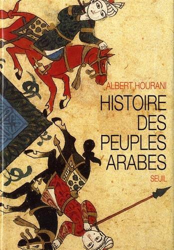 HISTOIRE DES PEUPLES ARABES RELIE: HOURANI ALBERT