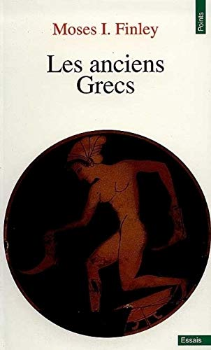 Anciens Grecs. Une Introduction Leur Vie Et Leur Pens'e(les) (English and French Edition) (2020136635) by Moses I