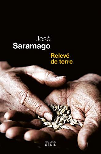 Relevé de terre: Saramago, José