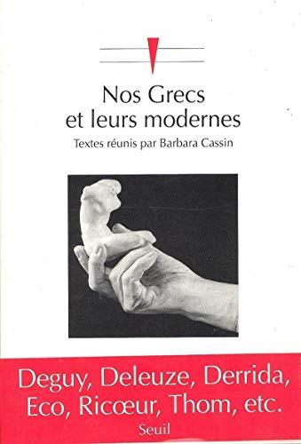 9782020144230: Nos Grecs et leurs modernes: Les stratégies contemporaines d'appropriation de l'Antiquité (Chemins de pensée) (French Edition)