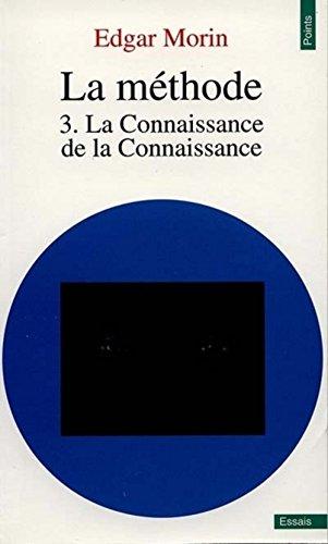 La méthode, tome 3: Edgar Morin