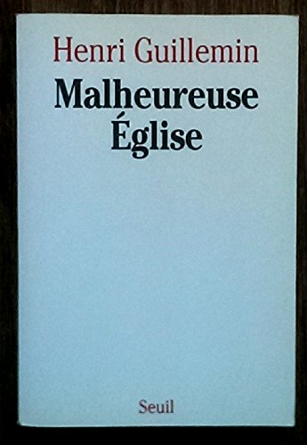 9782020144476: Malheureuse Eglise (French Edition)