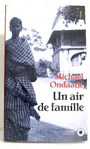 Un Air De Famille (French Edition) (2020145901) by Michael Ondaatje