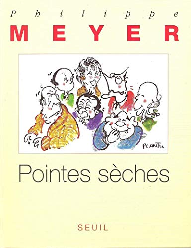 Pointes sèches: MEYER PHILIPPE