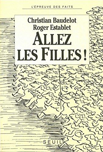 9782020146197: Allez, les filles! (L'Epreuve des faits) (French Edition)