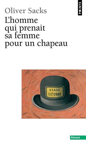 9782020146302: L'homme qui prenait sa femme pour un chapeau : Et autres récits cliniques (Points essais)