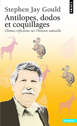 Antilopes, dodos et coquillages: Jay Gould, Stephen