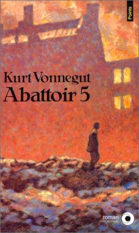 Abattoir 5, ou, La croisade des enfants (2020146940) by Vonnegut, Kurt