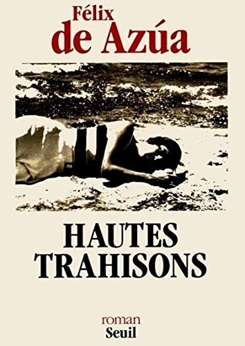 9782020156783: Hautes trahisons (French Edition)