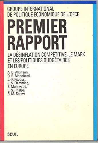 Premier rapport: La desinflation competitive, le mark,: Observatoire francais des
