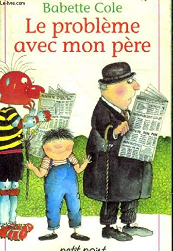 9782020164924: Le Probleme Avec Mon Pere = the Trouble with Dad