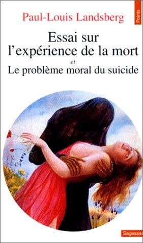 9782020172837: Essai sur l'expérience de la mort