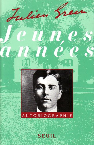 Jeunes années : Autobiographie [Jan 01, 1992]: Julien Green