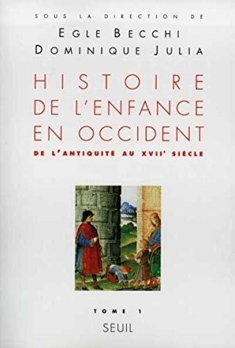 9782020172981: Histoire de l'enfance en Occident, tome 1 : De l'Antiquité au XVIIe siècle