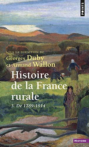 9782020173346: Histoire de la France rurale, tome 3 : De 1789 à 1914