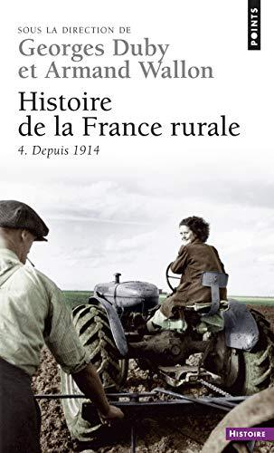 9782020173353: Histoire de la France rurale, tome 4 : Depuis 1914