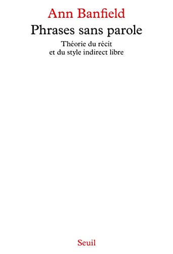 9782020173766: Phrases sans paroles : théorie du récit et du style indirect libre
