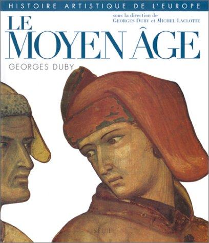 9782020173841: Histoire artistique de l'Europe : Le Moyen �ge