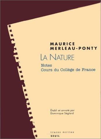 9782020189668: LA NATURE. : Cours du Collège de France, notes